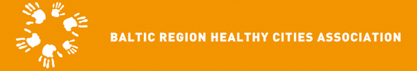 BALTIC REGION HEALTHY CITIES ASSOCIATION :
